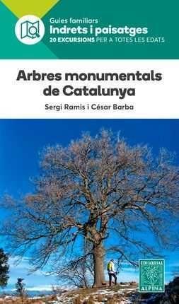 ARBRES MONUMENTALS DE CATALUNYA *