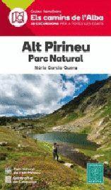ALT PIRINEU PARC NATURAL - ELS CAMINS DE L'ALBA
