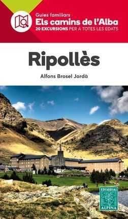 RIPOLLES. ELS CAMINS DE L'ALBA