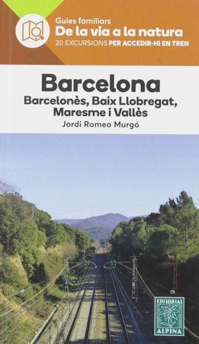 BARCELONA. DE LA VIA A LA NATURA. GUIES FAMILIARS *