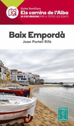 BAIX EMPORDÀ. 20 EXCURSIONS