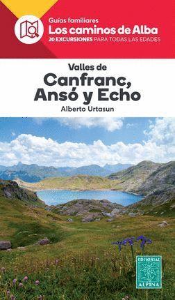 VALLES DE CANFRANC, ANSO Y ECHO