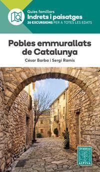 POBLES EMMURALLATS DE CATALUNYA *