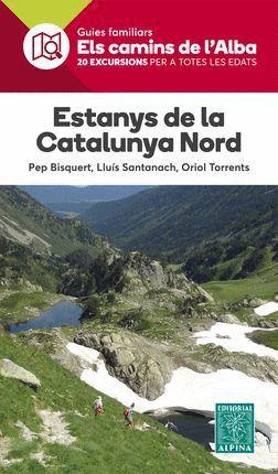 ESTANYS DE LA CATALUNYA NORD -ELS CAMINS DE L'ALBA *