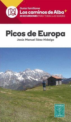 PICOS DE EUROPA. LOS CAMINOS DEL ALBA *