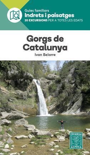 GORGS DE CATALUNYA. INDRETS I PAISATGES