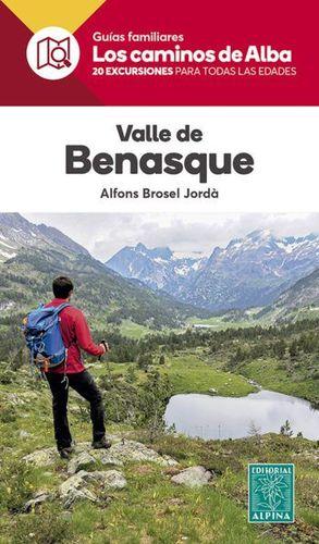VALLE DE BENASQUE- LOS CAMINOS DE ALBA
