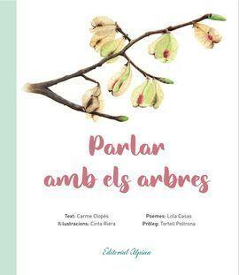 PARLAR AMB ELS ARBRES