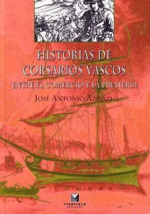 HISTORIAS DE CORSARIOS VASCOS *