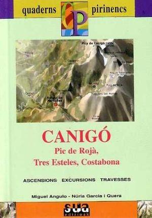 CANIGÓ (PIC DE ROJÁ, TRES ESTELES, COSTABONA) *