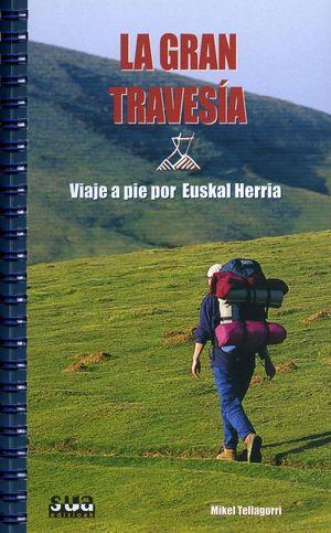 LA GRAN TRAVESIA *