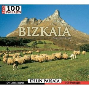 BIZKAIA, LOS 100 PAISAJES *