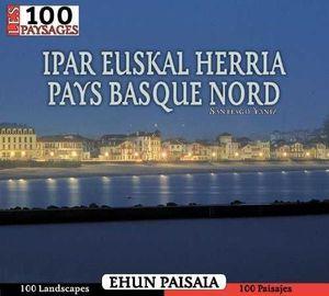 PAR EUSKAL HERRIA, PAYS BASQUE NORD.LOS 100 PAISAJES *