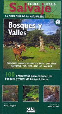 BOSQUES Y VALLES *