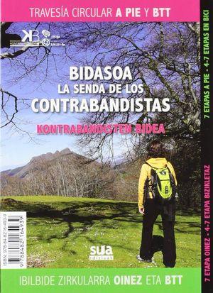BIDASOA SENDA DE LOS CONTRABANDISTAS