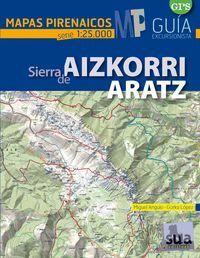 SIERRA DE AIZKORRI - ARATZ  E.1:25,000