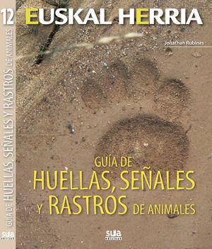 GUIA DE HUELLAS, SEÑALES Y RASTROS ANIMALES Nº12