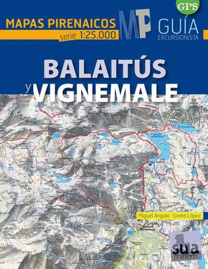 BALAITÚS Y VIGNEMALE. E. 1:25,000