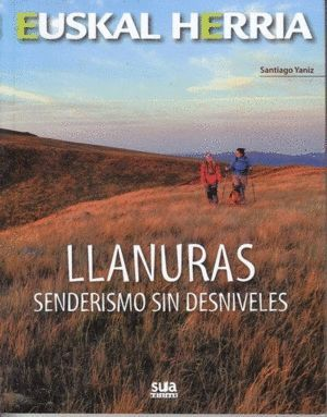 18 HEUSKAL HERRIA. LLANURAS SENDERISMO SIN DESNIVELES