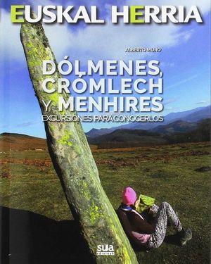 19 EUSKAL HERRIA. DÓLMENES, CROMLECH Y MENHIRES