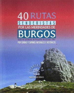 40 RUTAS SENDERISTAS POR LAS MERINDADES DE BURGOS