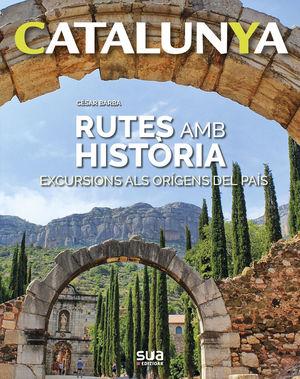 CATALUNYA - RUTES AMB HISTORIA Nº 7 *