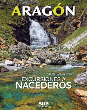 ARAGON. EXCURSIONES A NACEDEROS