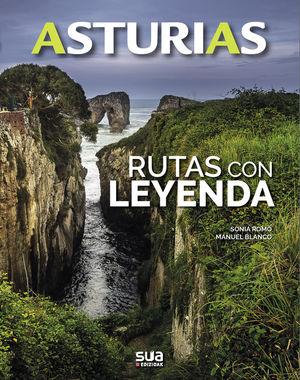 ASTURIAS: RUTAS CON LEYENDA *