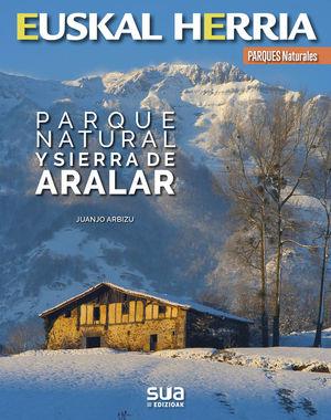 EUSKAL HERRIA: PARQUE NATURAL Y SIERRA DE ARALAR