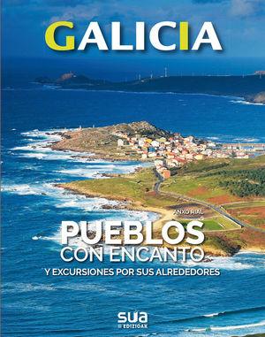 GALICIA. PUEBLOS CON ENCANTO *