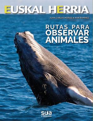 RUTAS PARA OBSERVAR ANIMALES - HEUSKAL HERRIA Nº 36