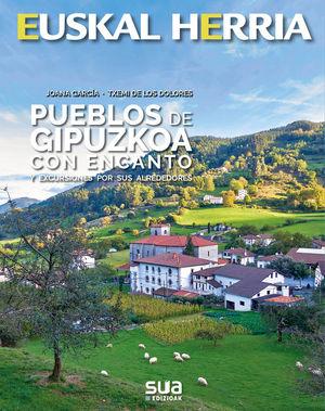 EUSKAL HERRIA. PUEBLOS DE GIPUZKOA CON ENCANTO Nº 38 *