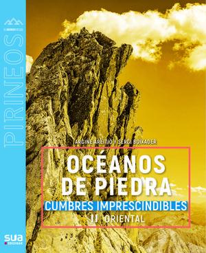 135 OCEANOS DE PIEDRA. II PIRINEO ORIENTAL