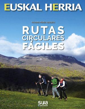 RUTAS CIRCULARES FACILES . EUSKAL HERRIA