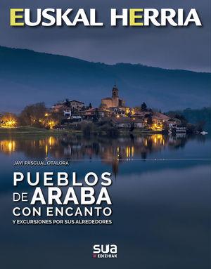 PUEBLOS DE ARABA CON ENCANTO -EUSKAL HERRIA Nº 42