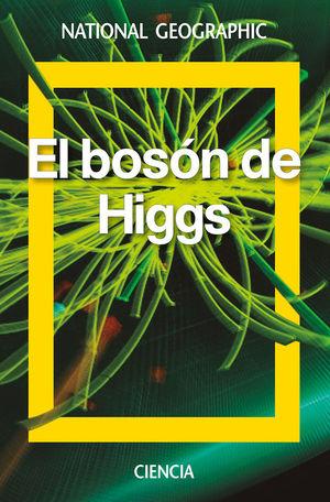 EL BOSÓN DE HIGGS *