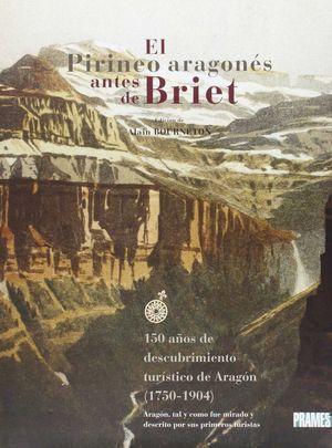 EL PIRINEO ARAGONÉS ANTES DE BRIET (1750-1904)