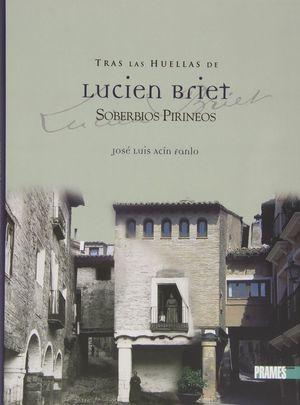 TRAS LAS HUELLAS DE LUCIEN BRIET II *