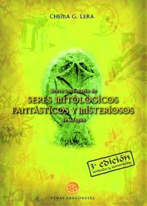 BREVE INVENTARIO DE SERES MITOLÓGICOS, FANTÁSTICOS Y MISTERIOSOS DE ARAGÓN *