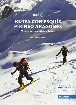 RUTAS CON ESQUIS DEL PIRINEO ARAGONÉS VOL. 1