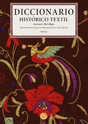 DICCIONARIO HISTORICO TEXTIL *