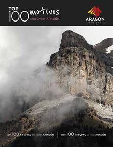 TOP 100 MOTIVOS PARA VISITAR ARAGÓN  *