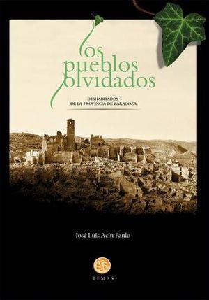 LOS PUEBLOS OLVIDADOS *
