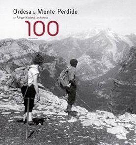 ORDESA Y MONTE PERDIDO, UN PARQUE NACIONAL CON HISTORIA