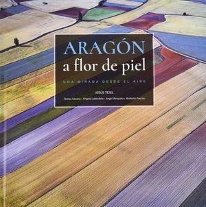 ARAGÓN A FLOR DE PIEL *
