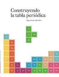 CONSTRUYENDO LA TABLA PERIÓDICA