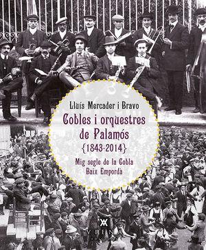 COBLES I ORQUESTRES DE PALAMÓS (1843-2014) *