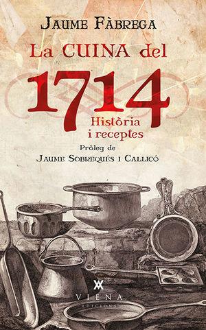 LA CUINA DEL 1714 *