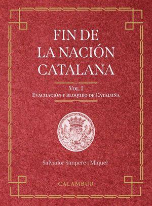 FIN DE LA NACION CATALANA  (2 VOL) *