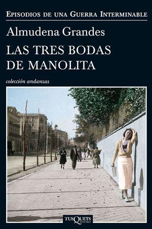 LAS TRES BODAS DE MANOLITA  *